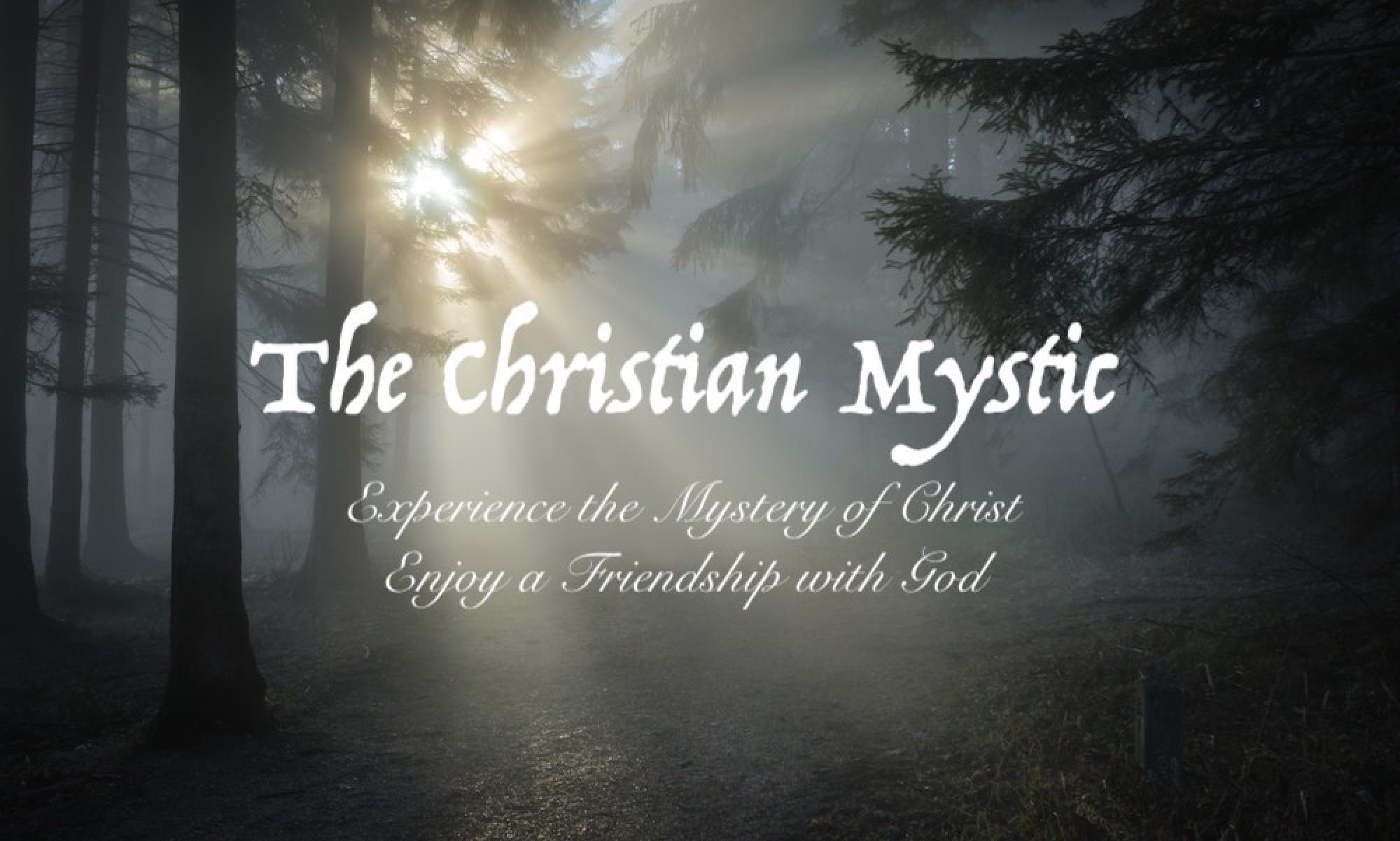 The Christian Mystic